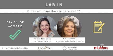 Lab In - O que seu espelho diz para você? ingressos