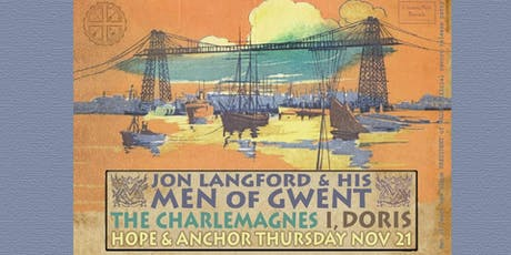 Jon Langford's Men of Gwent, The Charlemagnes and I, Doris tickets