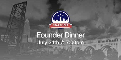 Start in CLE Founder Dinner - July 2019