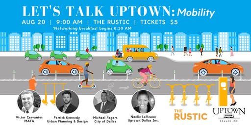 Let's Talk Uptown: Mobility