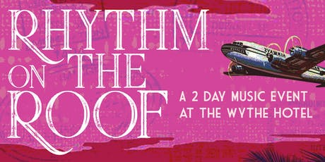 Rhythm on the Roof @ The Wythe Hotel entradas