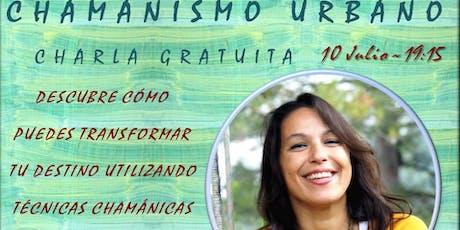 Chamanismo Urbano; Charla Gratuita en Barcelona entradas