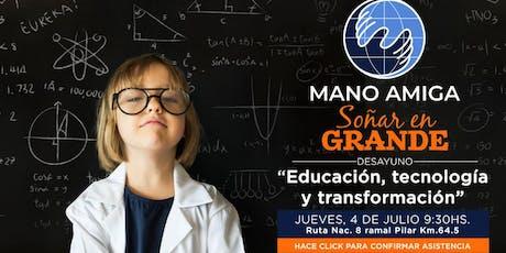 Desayuno Mano Amiga - SOÑAR EN GRANDE -   04 JULIO 2019 entradas