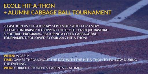 Ecole Classique Hit A Thon + Alumni Cabbage Ball Tournament