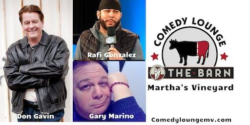 Stand Up Comedy: Don Gavin- Rafi Gonzalez - Gary Marino