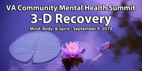 VA Community Mental Health Summit--3D Recovery: Mind Body Spirit tickets