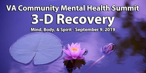 VA Community Mental Health Summit--3D Recovery: Mind Body Spirit