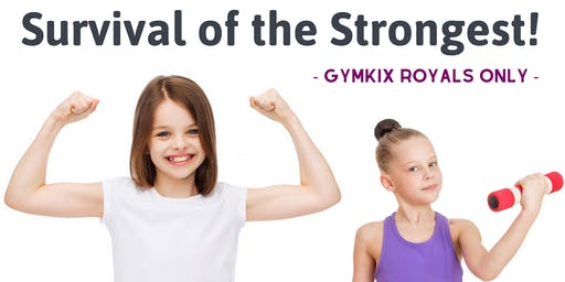GymKix Royals | Survival of the Strongest