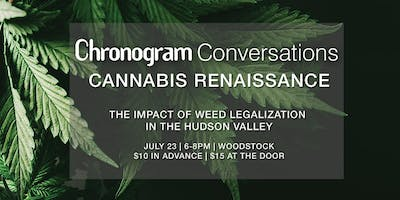 The Cannabis Renaissance | A Chronogram Conversation