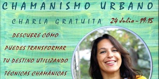 Chamanismo Urbano; Charla Gratuita en Barcelona