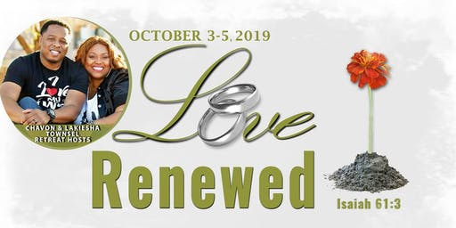 The First Comes Love Marriage Retreat-Love Renewed