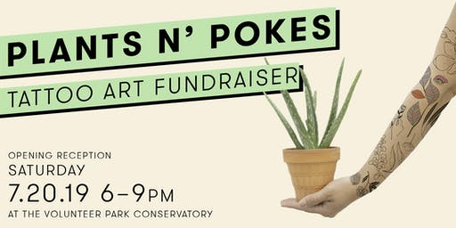 Plants n' Pokes: Tattoo Art Fundraiser