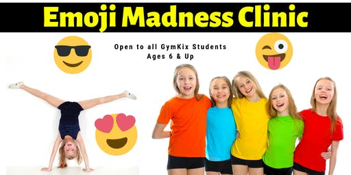Emoji Madness Gym Clinic | GymKix Members Ages 6 & Up