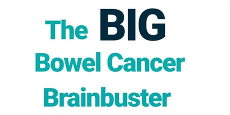 Big Bowel Cancer Brain Buster Walking Street Quiz tickets
