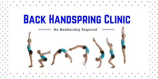 Back Handspring Clinic | Ages 6 - 14 yrs.