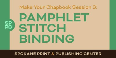 Make Your Chapbook: Session Three - Bookbinding
