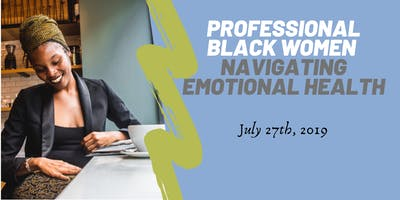 Professional Black Women Navigating Emotional Health