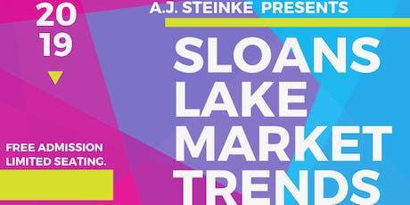 Sloans Lake Market Trends tickets