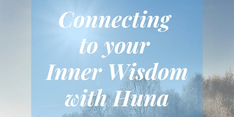 Connecting to Your Inner Wisdom with Huna tickets