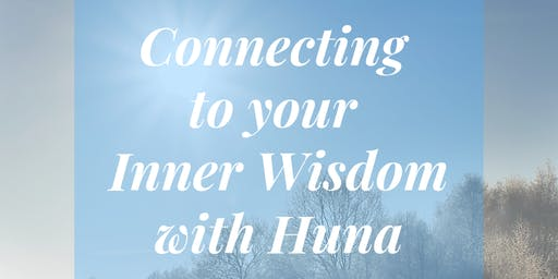 Connecting to Your Inner Wisdom with Huna