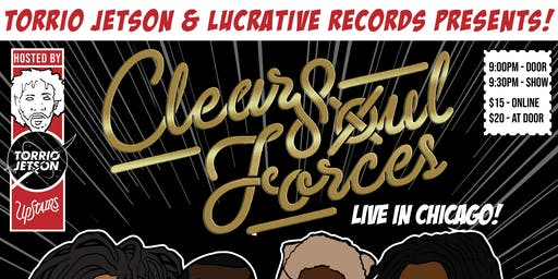 Torrio Jetson & Lucrative Presents Clear Soul Forces w/ Mother Nature, SlumpGang777, Louie Mendez and Musa Reems @ Virgin Hotels Chicago 25th Flr The Upstairs Friday July 19th Doors Open 9:00pm Show 9:30pm-2AM