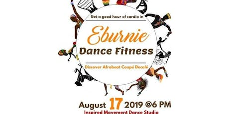 Eburnie Dance Fitness|Afrobeats & Coupe Decale tickets