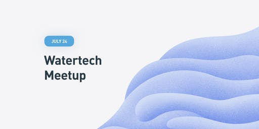 Water Tech MeetUp