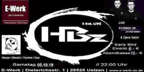 E-Werk presents HBz * 5 Std. Live*exklusiv (Sonderveranstaltung) Tickets