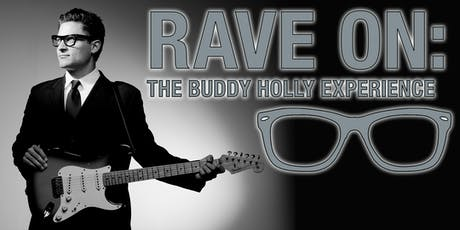 Rave On:  The Buddy Holly Experience tickets