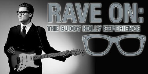 Rave On:  The Buddy Holly Experience