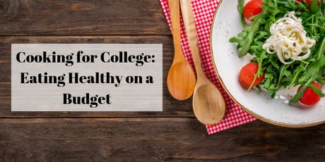 Cooking for College: Eating Healthy on a Budget tickets