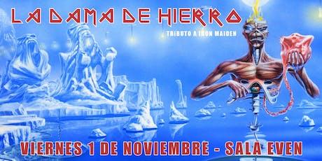 LA DAMA DE HIERRO (Tributo a Iron Maiden, Sevilla) entradas