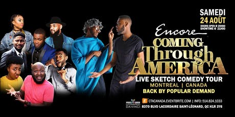 (MONTREAL CANADA) Coming Through America - Encore tickets
