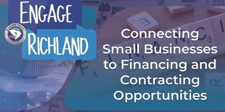 Engage Richland: Connecting Small Business to Financing and Contracting Opportunities tickets
