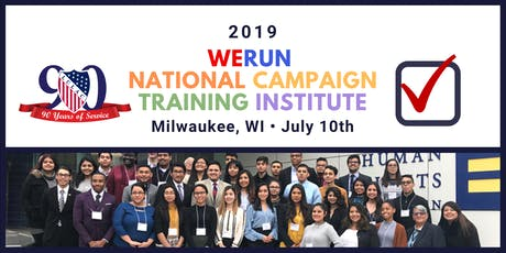 WeRun National Campaign Training Institute - 2019 LULAC National Convention tickets