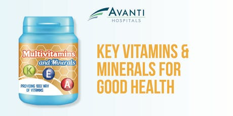Key Vitamins and Minerals for Good Health tickets