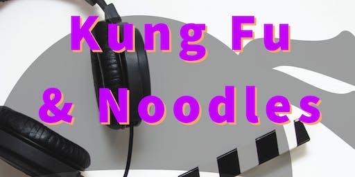 Underground Cinema Club- KUNG FU & NOODLES