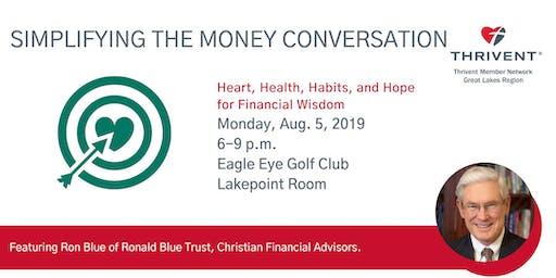 Simplifying the Money Conversation - Lansing Area Member Meeting 2019