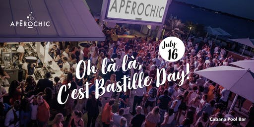 Postponed - Rain Date 24/07 // ApéroChic Bastille Day 2019 at Cabana Pool