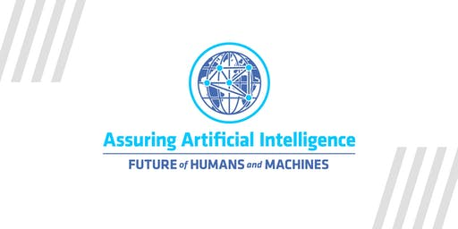 The Future of Humans and Machines: Assuring Artificial Intelligence