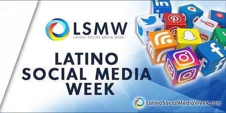 Latino Social Media Week 2019 tickets