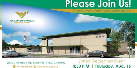 Jose Antonio Vargas Elementary School Dedication Event tickets