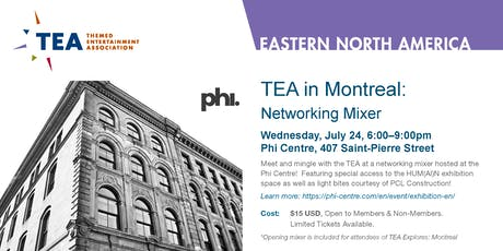 TEA Eastern Division: Networking Mixer in Montreal tickets