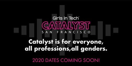 2020 Girls in Tech Catalyst Conference  tickets