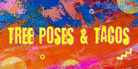 Tree Poses & Tacos tickets