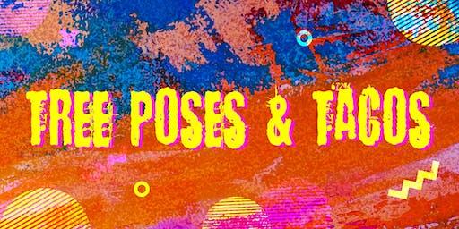 Tree Poses & Tacos