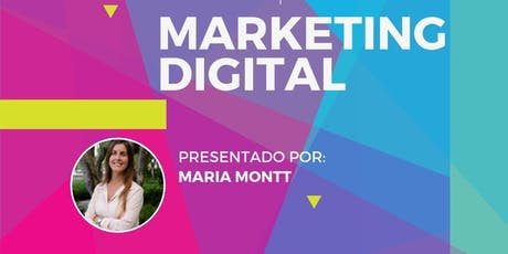 Digital Marketing Workshop by Maria Montt entradas