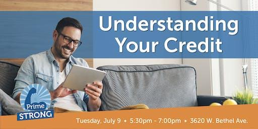 PrimeStong: Understanding Your Credit
