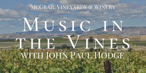 Music in the Vines with John Paul Hodge