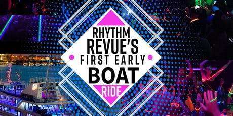 Rhythm Revue's First Early Boat Ride tickets